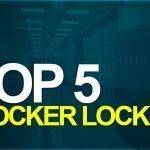 top 5 best locker locks
